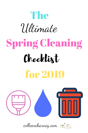 The Ultimate Spring Cleaning Checklist For 2019 Colleen
