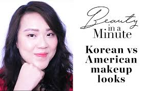 beauty in a minute korean vs american 900 x 560 jpg which makeup do you prefer korean sweetheart or american st