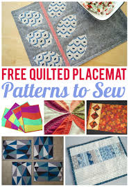 7 free quilted placemat patterns