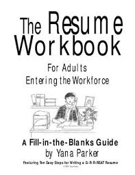 The resume workbook for adults entering the workforce