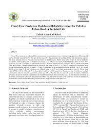 pdf travel time prediction models and reliability indices for palestine urban road in baghdad city