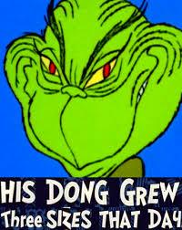 the grinch heart grew three sizes. Simple Grew HIS DONG GREW Three SIZES THAT DAY In The Grinch Heart Grew Sizes R