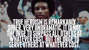 Wisdomisms Arthur Ashe Click Read More Goodness Determined Beauteous Arthur Ashe Quotes
