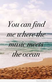 Ocean Quotes New Music And Ocean Summer Quote