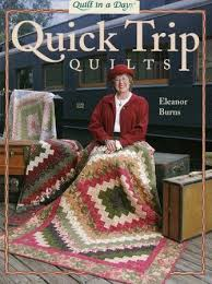 Quick Trip Quilts by Eleanor Burns Quilt In A Day &  Adamdwight.com