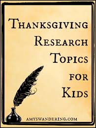 thanksgiving research topics for kids thanksgiving activities  thanksgiving research topics for kids