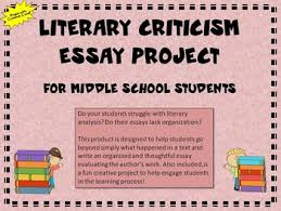 literary criticism essay project for middle school students by mrs  literary criticism essay project for middle school students