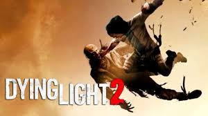 Dying Light 2 Release Window Dying Light 2 Release Date Trailer News And Rumors The