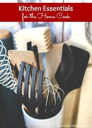 kitchen essentials list for home cooks from basics to fun gadgets this kitchen essentials