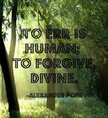 pictures to err is human meaning life love quotes essay on to err is human to forgive is divine
