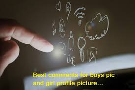 best comments for boys pic and