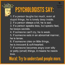 Deep Beautiful Quotes Best of Beautiful Quotes AYCHOLOGISTS SAY 24 If A Person Laughs Too Much Even