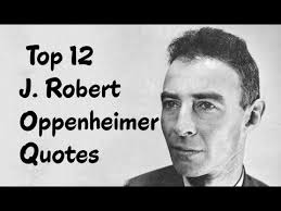 Oppenheimer Quote Classy Top 48 J Robert Oppenheimer Quotes Author Of The Oxford Book Of