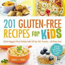 201 Gluten Free Recipes For Kids Chicken Nuggets Pizza Birthday