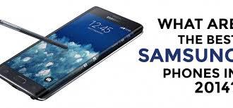 samsung phones 2014. samsung phones 2014 o