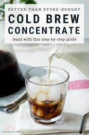 Stone street coffee cold brew reserve colombian single origin is coarsely ground coffee using dark other things to consider include the type of filtering system and how easy the device is to use. Cold Brew Coffee Concentrate How To Make At Home The Worktop