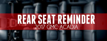 which gmc vehicles have rear seat reminder