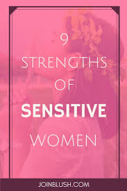 best images about hsp empath highly sensitive 5 strengths of sensitive women