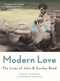 modern love the lives of john and sunday reed by lesley harding modern love the lives of john and sunday reed by lesley harding kendrah morgan middot readings com au