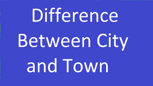 difference between city and town difference between city and town
