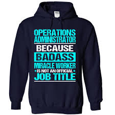 business operations t shirts hoodies gift ideas awesome shirt awesome shirt for operations administrator t shirt hoodie sweatshirts