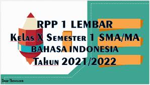 Unduh rpp 1 lembar revisi 2021 2022. Rpp 1 Lembar Bahasa Indonesia Kelas 10 Sma Ma Semester 1 2021 2022 Sinau Thewe Com