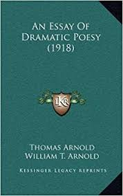 essay on dramatic poesy an essay of dramatic poesy book 1959 worldcat org