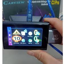 Camera hành trình android Carview C3 Pro 4G dẫn đường cảnh báo tốc độ giám  sát từ xa tại Hà Nội