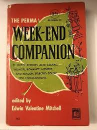 Edwin Valentine Mitchell / Week-End Companion First Edition 1950 ...