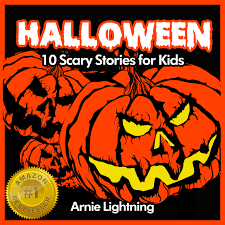 a scary halloween story scary stories for halloween telluride  buy books for kids halloween stories spooky halloween ghost buy books for kids halloween stories spooky