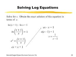 29 barnett ziegler byleen business calculus 12e solving log equations solve for x