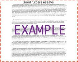 rutgers university essay good rutgers essays college paper writing service