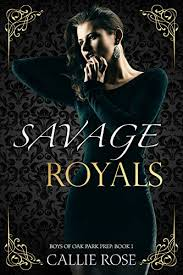 Savage Royals A High School Bully Romance Boys Of Oak Park