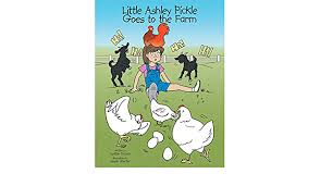 Little Ashley Pickle Goes to the Farm: DeLuca, Cynthia: 9781491802717:  Amazon.com: Books