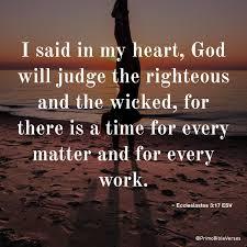 Ecclesiastes 3:17 ESV