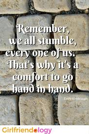 Friendship Quote We All Stumble Extraordinary All About Friendship Quotes