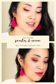 best makeup tutorials for day to night looks day to night makeup with too faced