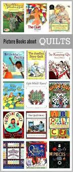 children s book list picture books about quilts pre booksbook activitiespre ideasart books for kidsgreat