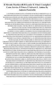Il Metodo Machiavelli Il Leader E I Suoi Consiglieri Come Servire Il Potere  E Salvarsi L Anima By Antonio Funiciello