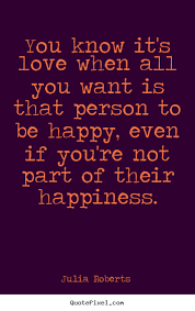 You Know You Re In Love When Quotes Inspiration Quotes By Julia Roberts QuotePixel