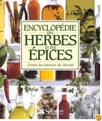 By Elisabeth Lambert Ortiz,Sélection du Reader's Digest: Encyclopedie Des  Herbes Et Des Epices - Lire EPUB PDF