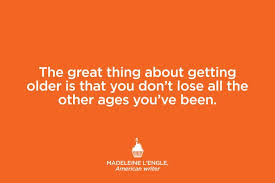 Getting Older Quotes Unique Quotes That Make You Feel Better About Getting Older Reader's Digest