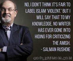 Salman Rushdie: No, I don't think it's fair to label Islam ...