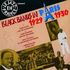 Le Jazz en France Volume 2 / Black bands in Paris - James Boucher, Adolphus  Cheatham 'doc', Ted Fields, Freddy Johnson, Willie Lewis, John Mitchell,  Dan Parrish, Eddie South, Sam Wooding, ¬