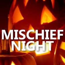 Image result for mischief night