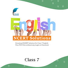 ncert solutions for cl 7 english