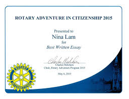 aic s best written essay rotary club of ottawa ontario 2015 adventure in citizenship student nina lam s the power of dom essay is chosen as the best written essay by the adventure in citizenship program
