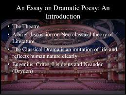 paper literary theory criticism 2 an essay on dramatic poesy