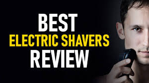 15 Best Electric Shavers Review 2019 Braun Philips Norelco