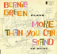 Bernie Green Plays More Than You Can Stand In Hi Fi | Discogs